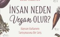 İnsan Neden Vegan Olur?: 9 Ocak 2017